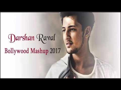 Darshan raval bollywood mashup 2017