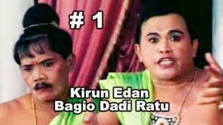 Download KIRUN | KIRUN EDAN BAGIO DADI RATU | BAGIAN 1 |