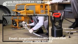 Máy ép cáp EP-100W/Hydraulic Compression Tools–Máy bơm xăng thủy lực HPE-4M/Hydraulic Electric Pumps