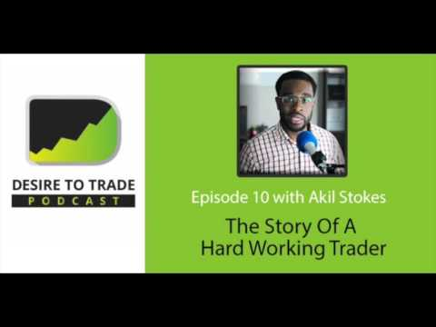 Akil Stokes: The Story Of A Hard Working Forex Trader Who Succeeded | Trader Interview