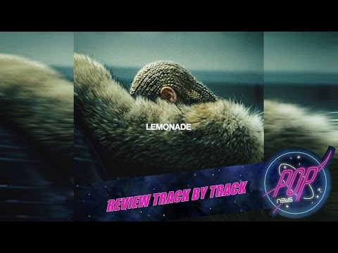 Beyoncé - Lemonade (Review Track By Track)