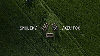 SMOLIK//KEV FOX Live Session