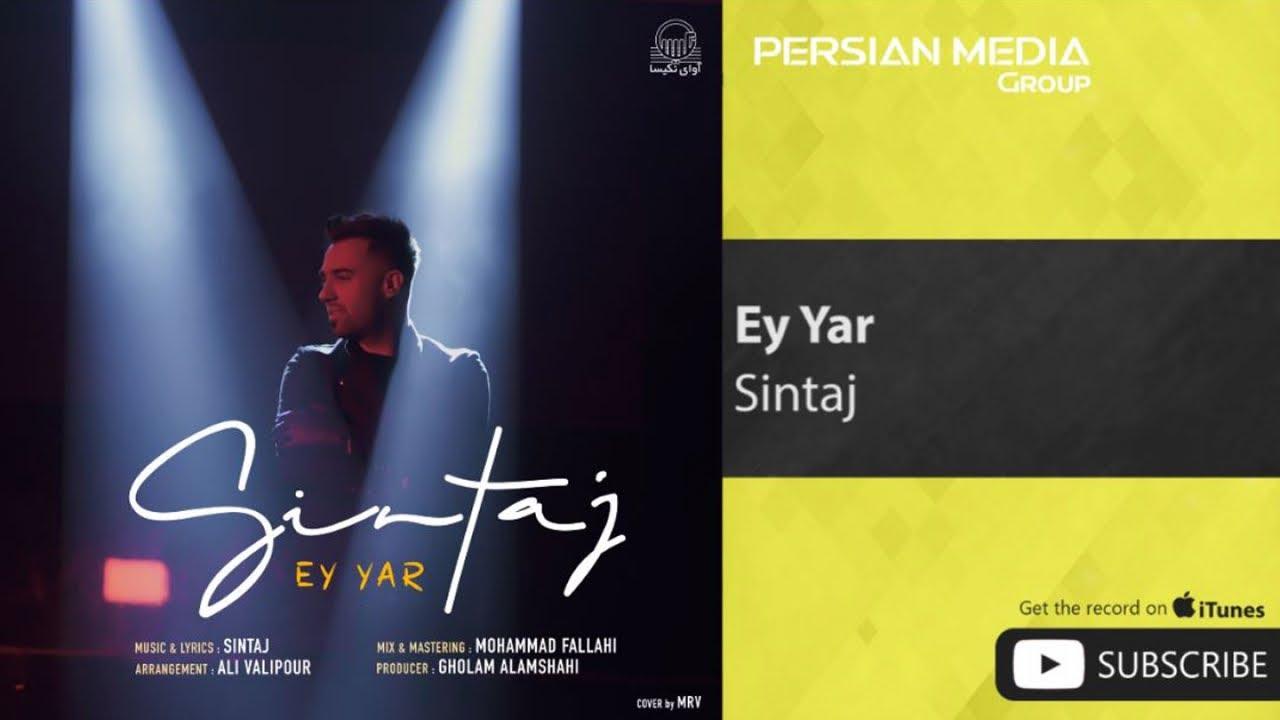 Sintaj - Ey Yar ( سینتاج - ای یار )