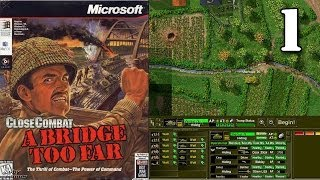 Close Combat, A Bridge too Far - Part 1 Operation Market Garden
