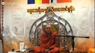 Dhamma Talk by Dhamma Bayri Ashin Wiriya ( Taung Soon )