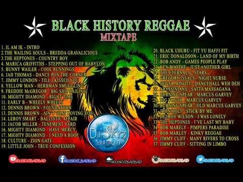 BLACK HISTORY REGGAE MIXTAPE#BADBAD