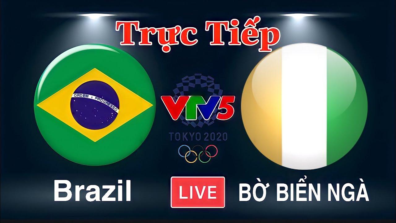 Download 🔴 VTV5 TRỰC TIẾP: BRAZIL - BỜ BIỂN NGÀ | Bóng Đá Nam OLYMPIC 2020