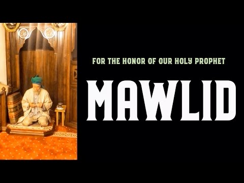 Mawlid: For the Honor of our Holy Prophet [ENGLISH VERSION]