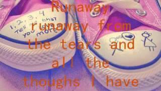Runaway - North w lyrics
