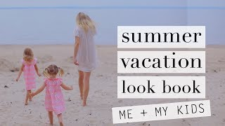 Summer VACATION Look Book | Me + My Kids | 4 Outfit Essentials | Style | Liv Judd