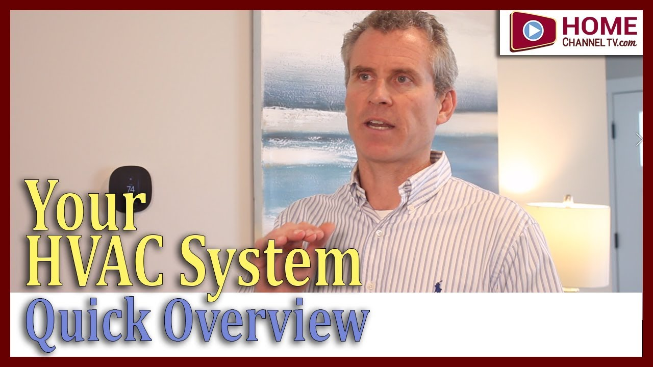 Heating & Cooling System in Your Home - (Quick Overview) - HVAC & Humidifiers