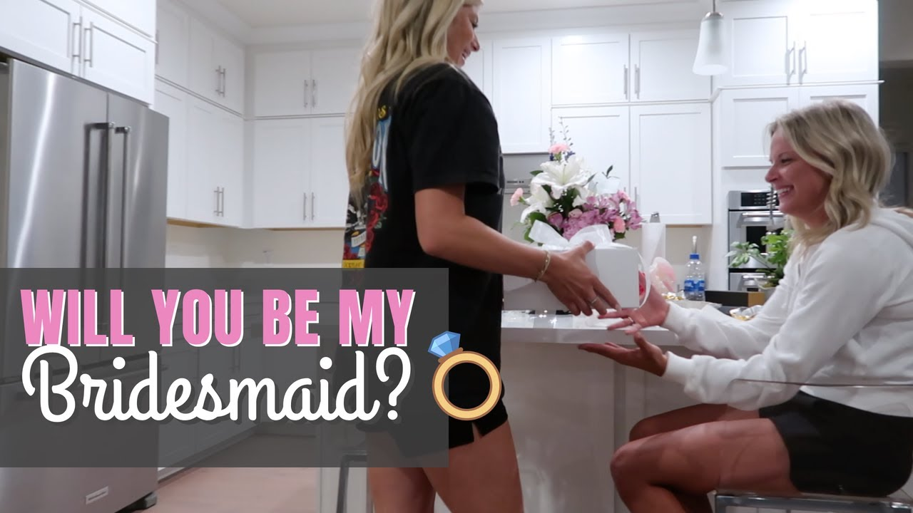 WILL YOU BE MY BRIDESMAID? | Jaylee Merrill