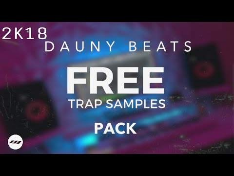 🔥💯Trap Samples Pack 2K19 Loops| Midi Kick 808 Snares Fxs Prod By Dauny  Beatz