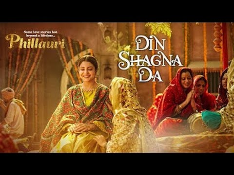 Din Shagna Da Full Video Song Live Jasleen Royal   Phillauri   Anushka Sharma, Diljit Dosanjh
