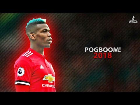 Paul Pogba 2018   Crazy Pogboom Skills, Assists & Goals 17/18   HD 1080p