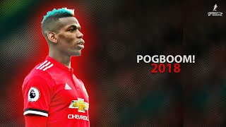 Paul Pogba 2018  Crazy Pogboom Skills Assists  Goals 1718  HD 1080p