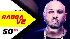 Rabba Ve (Official Video) | B Praak | Jaani | High End Yaariyan | Pankaj Batra | New Songs 2019