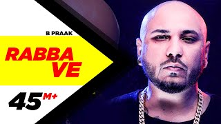 Rabba Ve Official B Praak Jaani High End Yaariyan Pankaj Batra New Songs 2019