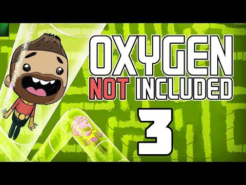 Accidents Happen - Hutts Plays Oxygen Not Included [Episode 3]