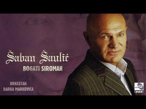 Saban Saulic - Koliko je sirom sveta - (Audio 2006)