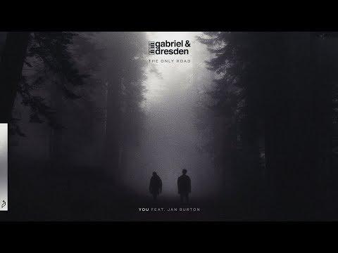 Gabriel & Dresden feat. Jan Burton - You