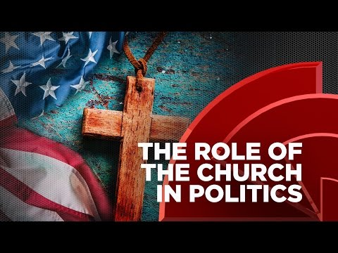 What Is The Role Of The Church In Politics?