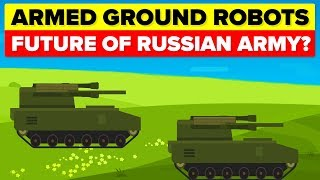 Autonomous Killer Robots -  Future of Russian Army