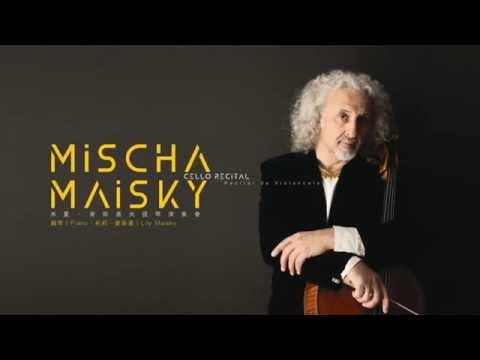 米夏.麥斯基大提琴演奏會 | Mischa Maisky Cello Recital