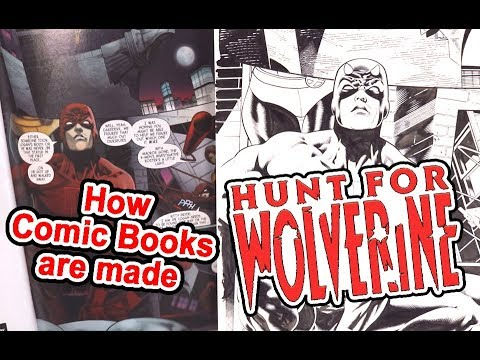 How Comic Book are Made: HUNT FOR WOLVERINE and Original Comic Book Art