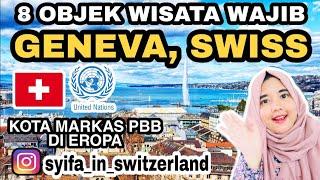 Gambar cover 8 OBJEK WISATA WAJIB KOTA GENEVA SWISS   GENEVA SWITZERLAND TRAVEL GUIDE