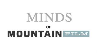 Minds of Mountain Film 2013: John Hockenberry