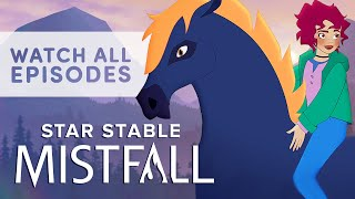 Star Stable: Mistfall | ALL EPISODES