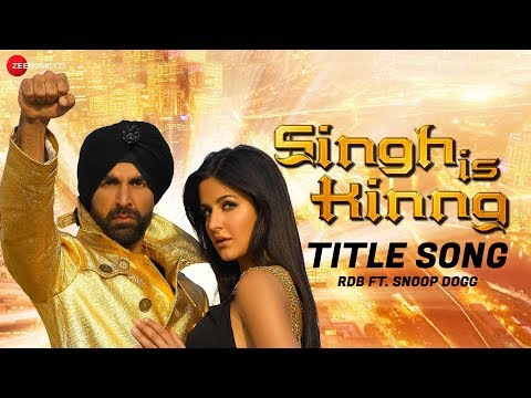 Singh Is Kinng - Title Song | Singh Is Kinng | RDB Ft. Snoop Dogg & Akshay Kumar | Katrina Kaif