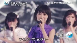 Silent Majority. AKB48;Nogizaka46;KEYAKIZAKA46
