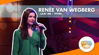 Renée van Wegberg zingt combinatie van Laat Me en Vivre