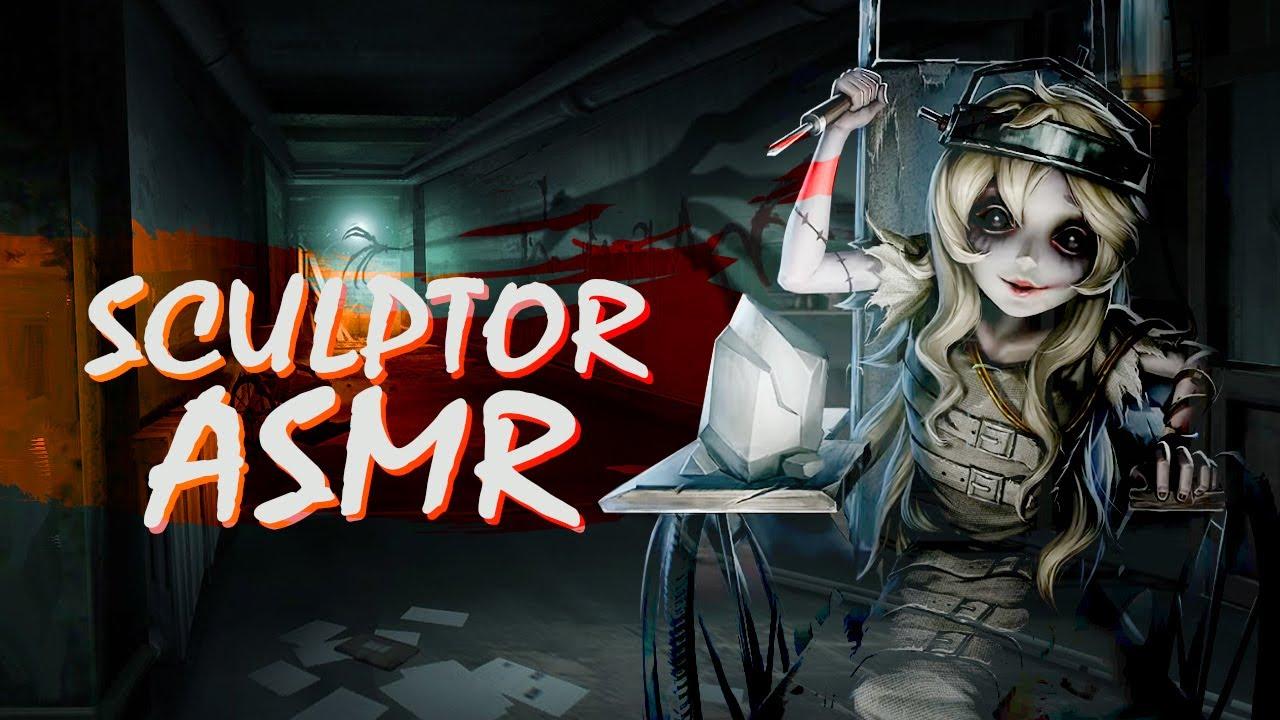 Sculptor ASMR / Identity V