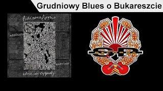 PIDŻAMA PORNO - Grudniowy Blues o Bukareszcie [OFFICIAL AUDIO]