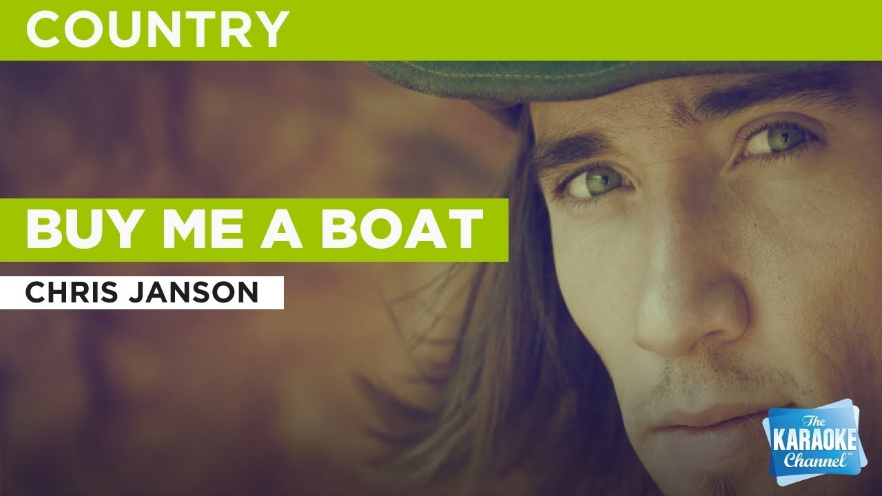 Buy Me A Boat Chris Janson Karaoke With Lyrics Youtube