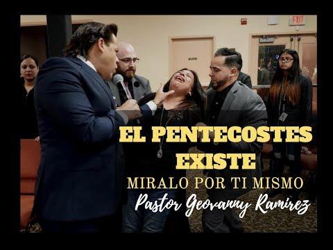 Existe El Pentecostes || Miralo Tu Mismo || Pastores Geovanny y Sondy Ramirez