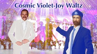 Song - Cosmic Violet-Joy Waltz