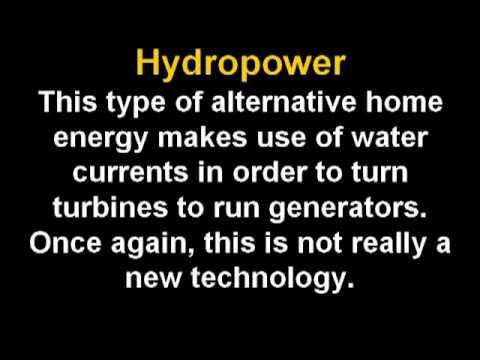 which type of Alternative Home Energy  is the best for you ? | Alternative Power