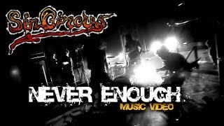 SinCircus - Never Enough (HD)