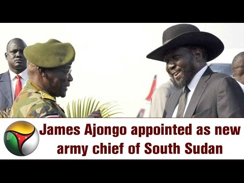 James Ajongo appointed as new army chief of South Sudan