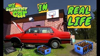 MY SUMMER CAR IN REAL LIFE