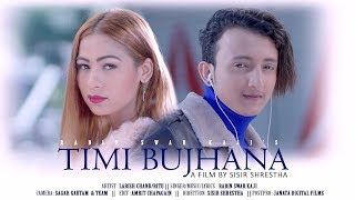 TIMI BUJHANA || New Nepali Pop Song 2018 By RABIN SWAR KAJI  Ft.LABISH CHAND/RITU