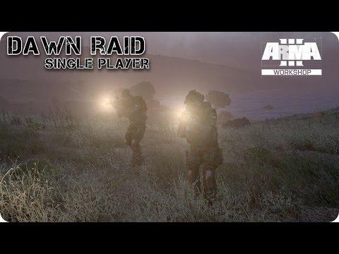 SINGLE PLAYER | DAWN RAID | ArmA 3 Gameplay Español