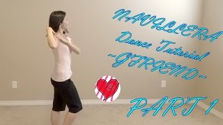 NAVILLERA (GFRIEND) Mirrored Dance Tutorial Part 1