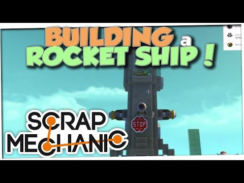 ROCKET SHIPS AND HELICOPTERS | Scrap Mechanic