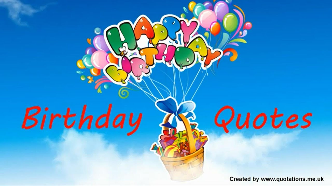 Birthday Quotes Famous Quotations Youtube
