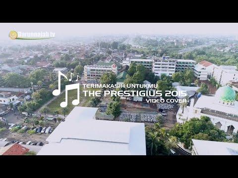 Terimakasih Untukmu Darunnajah - The Prestigius 2015  Video Cover
